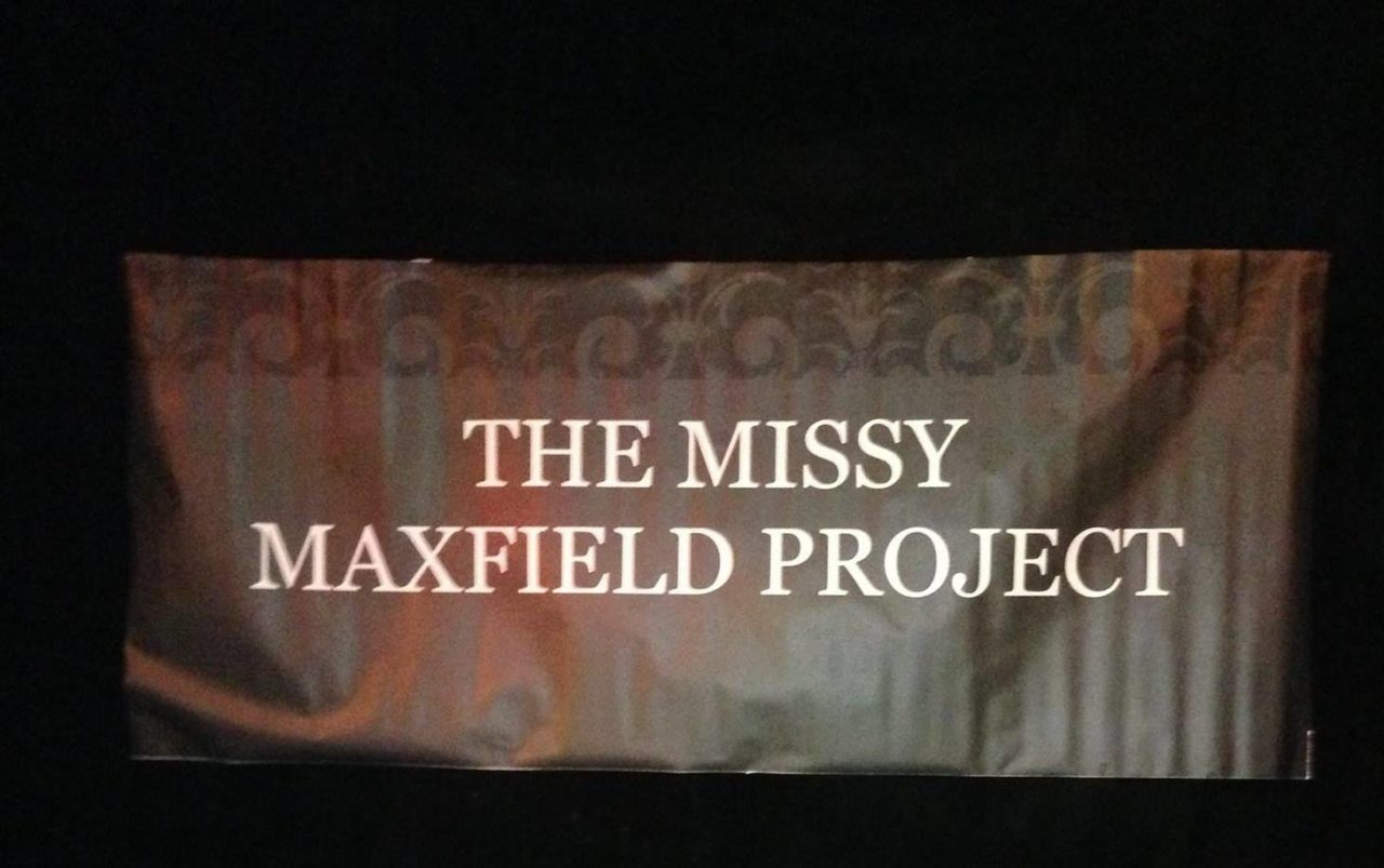 THE MISSY MAXFIELD PROJECT